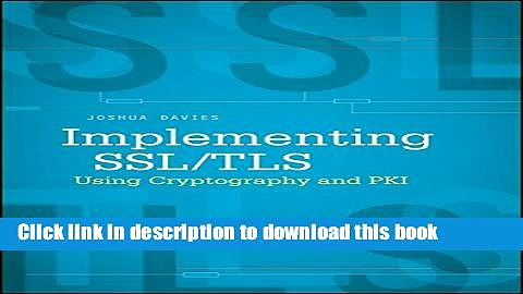 [Download] Implementing SSL / TLS Using Cryptography and PKI Paperback Online
