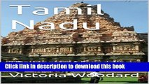 [Popular] Tamil Nadu: The Heart of Dravidian India (Adventure Travel Book 6) Paperback Free