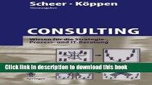 [Download] Consulting: Wissen für die Strategie-, Prozess- und IT-Beratung (German Edition)