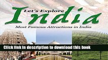 [Popular] Let s Explore India (Most Famous Attractions in India): India Travel Guide (Children s