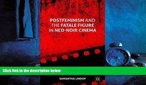 Popular Book Postfeminism and the Fatale Figure in Neo-Noir Cinema