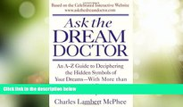 Big Deals  Ask the Dream Doctor: An A-Z Guide to Deciphering the Hidden Symbols of Your Dreams