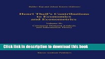 [Download] Henri Theil s Contributions to Economics and Econometrics: Volume II: Consumer Demand