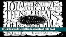 [Popular] Hello Cruel World: 101 Alternatives to Suicide for Teens, Freaks, and Other Outlaws