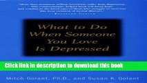 [Popular] What to Do When Someone You Love Is Depressed:: A Self-Help and Help-Others Guide Kindle