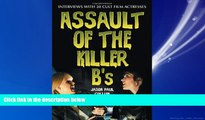 Pdf Online Assault of the Killer B s: Interviews with 20 Cult Film Actresses