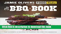 [Download] Jamie s Food Tube: The BBQ Book (Jamie Olivers Food Tube) Hardcover Online
