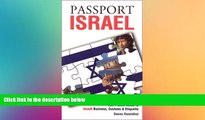 READ book  Passport Israel: Your Pocket Guide to Israeli Business, Customs   Etiquette (Passport