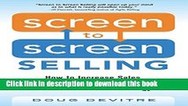 [Popular] Screen to Screen Selling: How to Increase Sales, Productivity, and Customer Experience