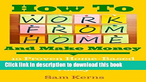 [Popular] How to Work From Home and Make Money: 10 Proven Home-Based Businesses You Can Start