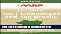 [Popular] AARP J.K. Lasser s 1001 Deductions and Tax Breaks 2011: Your Complete Guide to