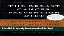 [Popular] The Breast Cancer Prevention Diet: The Powerful Foods, Supplements, and Drugs That Can