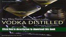 [Read PDF] Vodka Distilled: The Modern Mixologist on Vodka and Vodka Cocktails Download Online