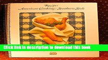 [Download] Recipes - American Cooking: Southern Style - Foods Of The World Series Hardcover Free