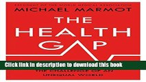 [Popular] The Health Gap: The Challenge of an Unequal World Hardcover Free