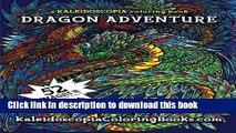 [Download] Dragon Adventure: A Kaleidoscopia Coloring Book Hardcover Online
