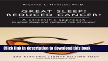 [Popular] Great Sleep!  Reduced Cancer!: A Scientific Approach to Great Sleep and Reduced Cancer