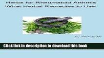 [Popular] Herbs for Rheumatoid Arthritis: What Herbal Remedies to Use Paperback Free