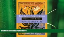 behold  The Four Agreements Companion Book: Using the Four Agreements to Master the Dream of Your