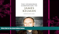 different   The Edinburgh Companion to James Kelman (Edinburgh Companions to Scottish Literature)