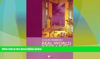 Must Have  Real World Research: A Resource for Social Scientists and Practitioner-Researchers