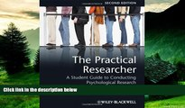 Must Have  The Practical Researcher: A Student Guide to Conducting Psychological Research