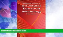 Big Deals  A Beginner s Guide to Structural Equation Modeling: Third Edition  Best Seller Books