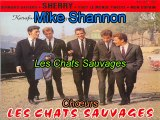 Les Chats Sauvages & Mike Shannon_Sherry (1962)