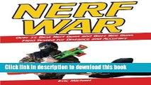 [PDF] Nerf War [Color Nerf Blaster Photographs]: Over 25 Best Nerf Blasters Field Tested for