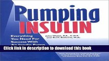 [Popular] Pumping Insulin: Everything You Need for Success with an Insulin Pump Paperback Free
