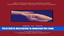 [Popular] Helping Hands Across Time: Keeping Family Money in the Family Hardcover Free