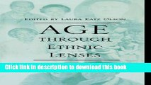 [Popular] Age through Ethnic Lenses: Caring for the Elderly in a Multicultural Society Paperback