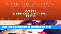 [Popular] Online Dating Secret Tips With Senior Dating Tips Hardcover Collection
