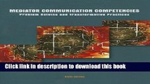 [Download] Mediator Communication Competencies (6th Edition) Hardcover Online
