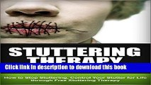 [Popular] Stuttering - The Ultimate Stuttering Cure: How To Stop Stuttering, Control Your Stutter