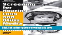 [Popular] Screening For Hearing Loss and Otitis Media In Children Kindle Collection