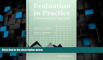 Big Deals  Evaluation In Practice: A Methodological Approach, 2nd Edition  Best Seller Books Best