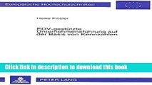 [Download] EDV-gestützte Unternehmensführung auf der Basis von Kennzahlen: Die Erstellung eines