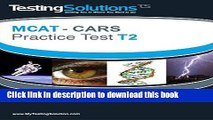 [Popular Books] T2 - MCAT CARS - Critical Analysis and Reasoning Skills Practice Test T2 Free Online