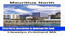 [Download] Mauritius North: Port Louis, Pamplemousses and Riviere du Rempart Hardcover Collection
