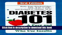 [Popular] Diabetes 101, Third Edition: A Pure and Simple Guide for People Who Use Insulin