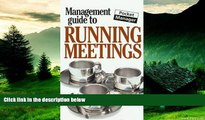 READ FREE FULL  The Management Guide to Running Meetings: The Pocket Manager (Management Guides -