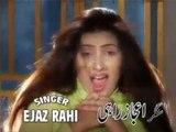 Shanno Mile Menu - Ejaz Rahi - Saraiki Song - Best Saraiki Songs