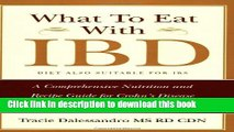 [PDF] What to Eat with Ibd: A Comprehensive Nutrition and Recipe Guide for Crohn s Disease and