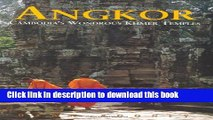 [PDF] Angkor: Cambodia s Wondrous Khmer Temples, Fifth Edition (Odyssey Illustrated Guide) [Full