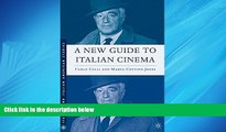 Enjoyed Read A New Guide to Italian Cinema (Italian and Italian American Studies)