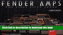 [Download] Fender Amps - The First Fifty Years Kindle Free