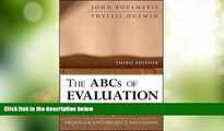 Big Deals  The ABCs of Evaluation: Timeless Techniques for Program and Project Managers  Free Full