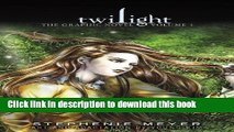 [Download] Twilight: The Graphic Novel, Vol. 1 Hardcover Online