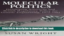 [Popular Books] Molecular Politics: Developing American and British Regulatory Policy for Genetic
